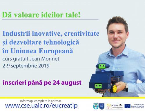 """Curs Jean Monnet gratuit """"Industrii inovative, creativitate și dezvoltare tehnologică în Uniunea Europeană"""""""