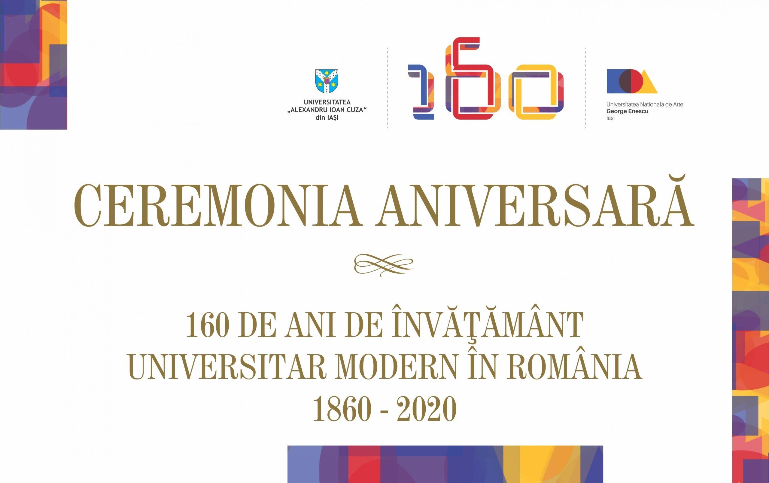 """Ceremonia aniversară """"160 de ani de învățământ universitar modern în România"""""""